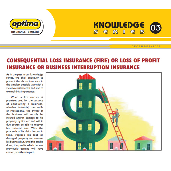 Consequential Loss Insurance Fire Or Loss Of Profit Insurance